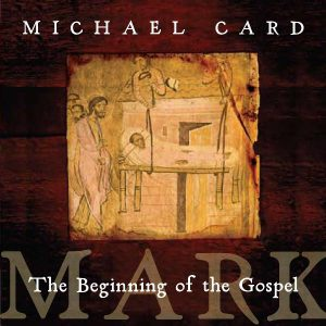 Mark_ The Beginning of the Gospel