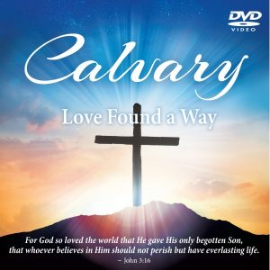 calvary-love-found-a-way-dvd